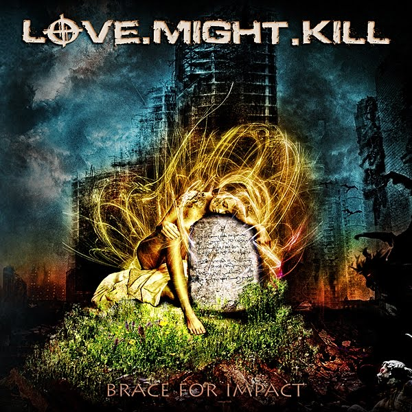 Love.Might.Kill – Brace For Impact