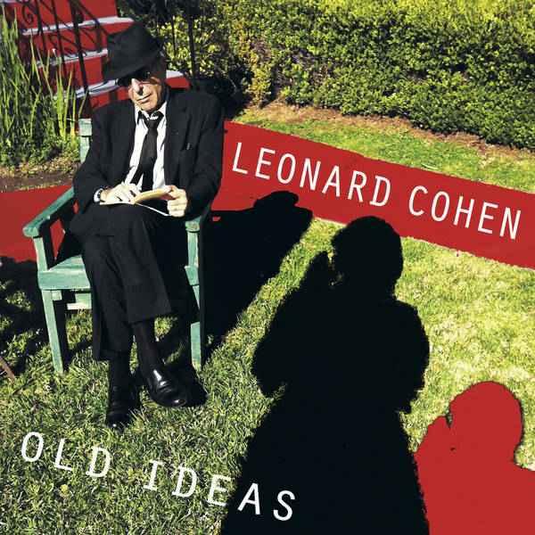 Leonard Cohen – Old Ideas