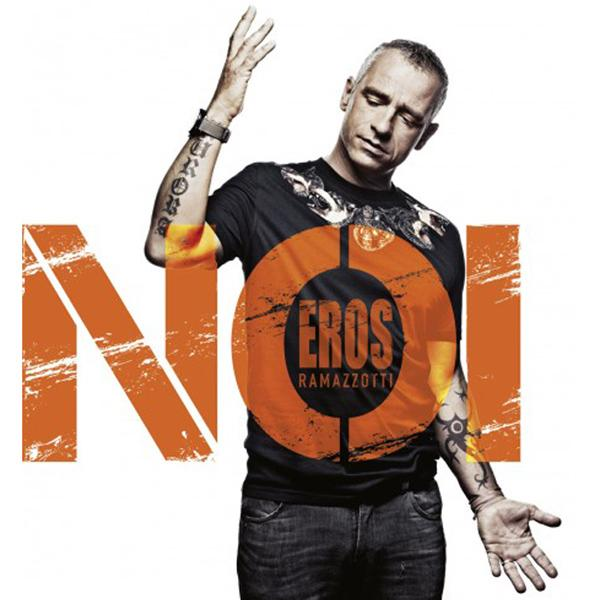 Eros Ramazzotti – Noi