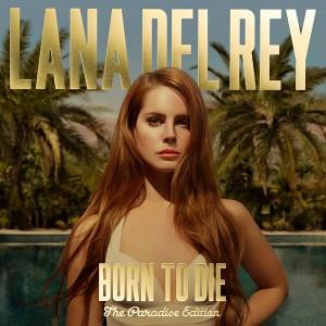 Lana del Rey - Born to die - Paradise Edition