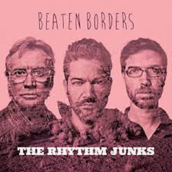 The Rhythm Junks – Beaten Border