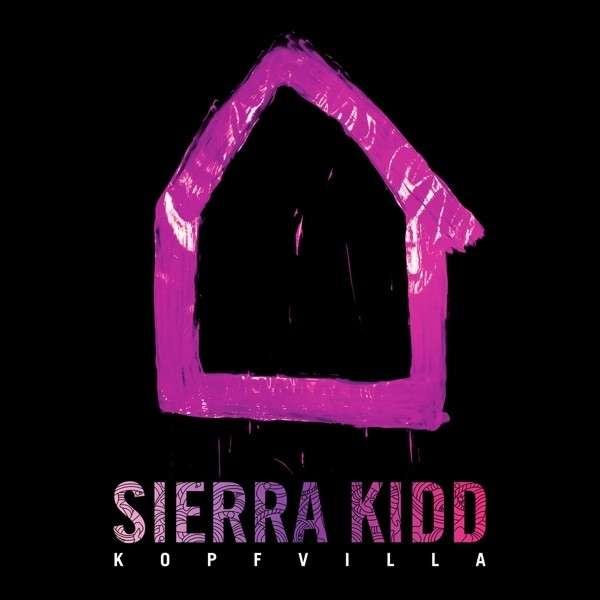 Sierra Kidd – Kopfvilla