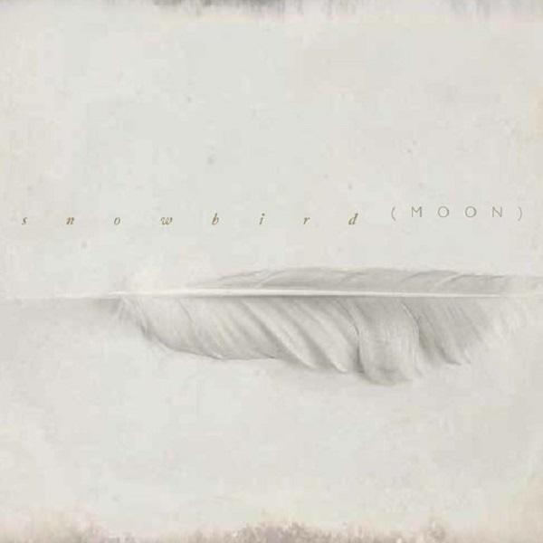 Snowbird – Moon