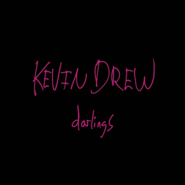 Kevin Drew – Darlings