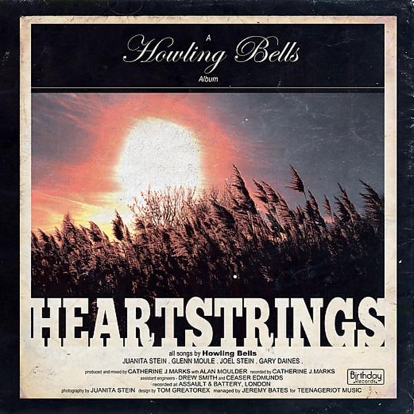 Howling Bells – Heartstrings