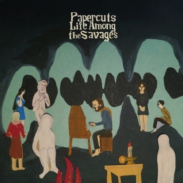 Papercuts – Life Among The Savages