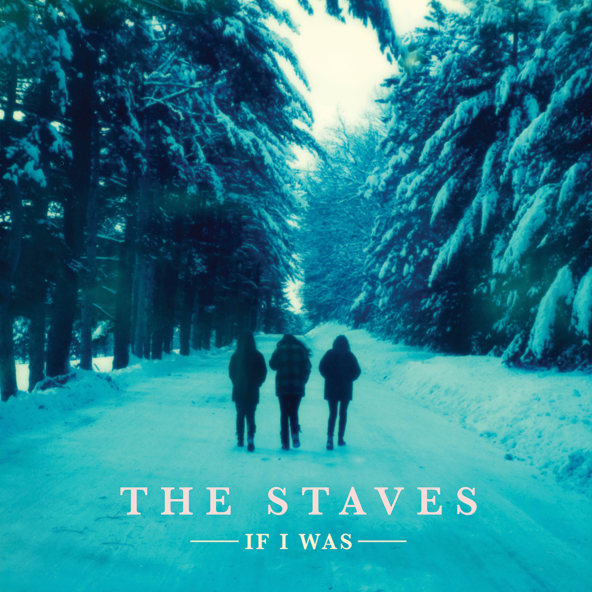 The Staves – If I Was (Albumcover)
