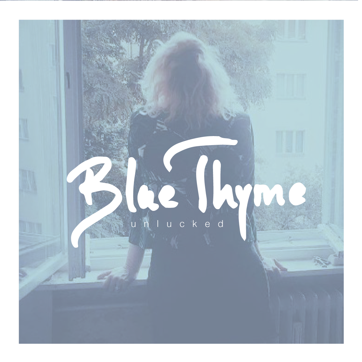 Blue Thyme - Unlucked