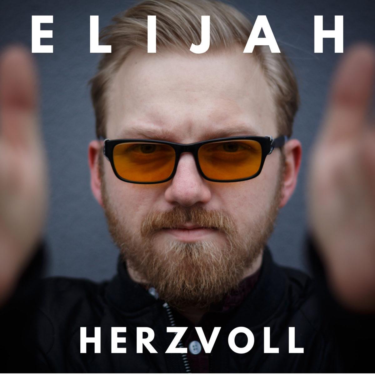 ELIJAH – Herzvoll